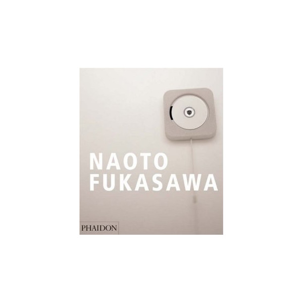 Naoto Fukasawa [Hardcover]