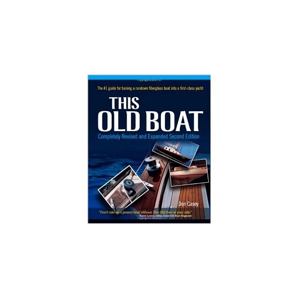 This Old Boat, Second Edition: Completely Revised and Expanded [Hardcover]