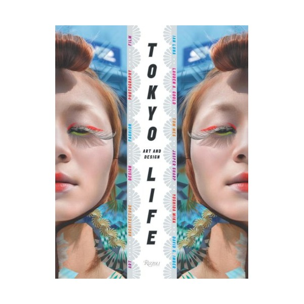 Tokyolife: Art and Design