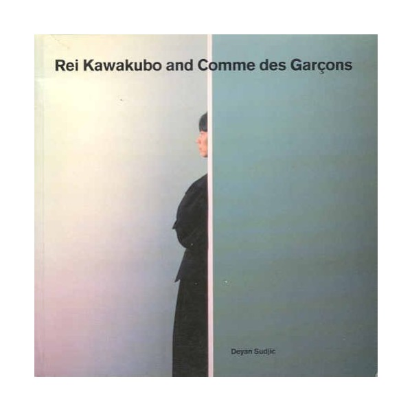 Rei Kawakubo and Comme des Garcons (Blueprint Monographs)
