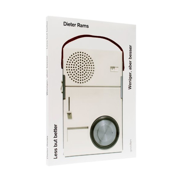 Dieter Rams. Less But Better (English and German Edition)