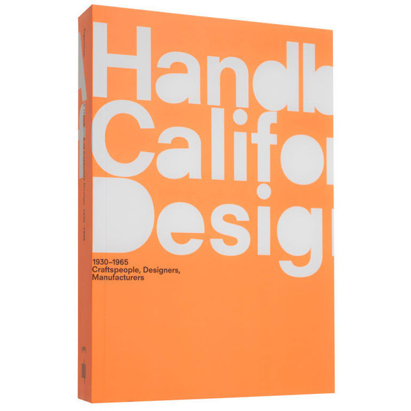 A Handbook of California Design, 1930-1965