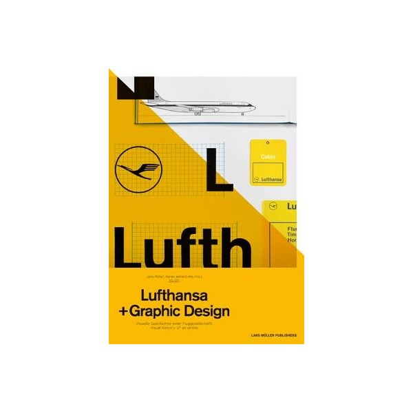 A5/05( Lufthansa and Graphic Design( Visual History of an Airplane)[A5/05 LUFTHANSA & GRAPHIC DESI][Paperback]