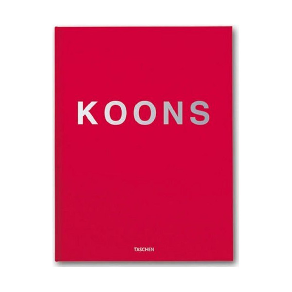 Koons: With an Original Artwork