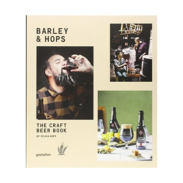 Barley & Hops: The Craft Beer Book
