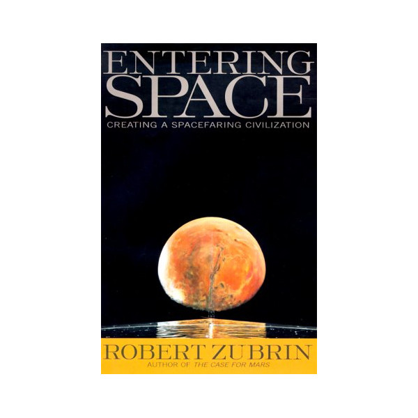 Entering Space: Creating a Space-faring Civilization