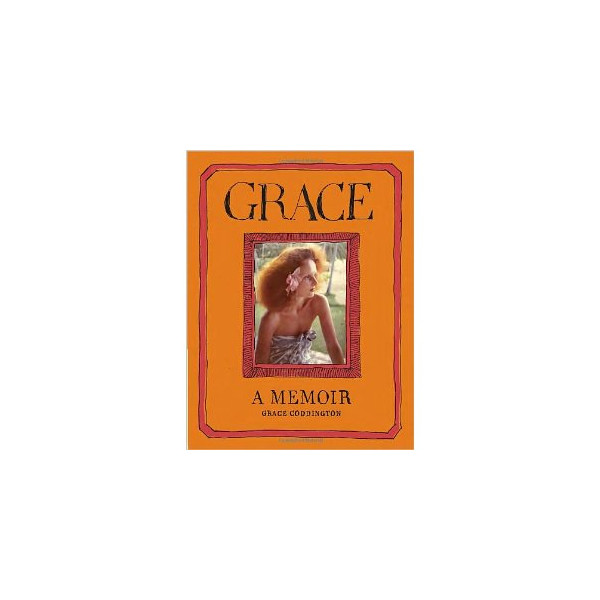 Grace: A Memoir [Hardcover]