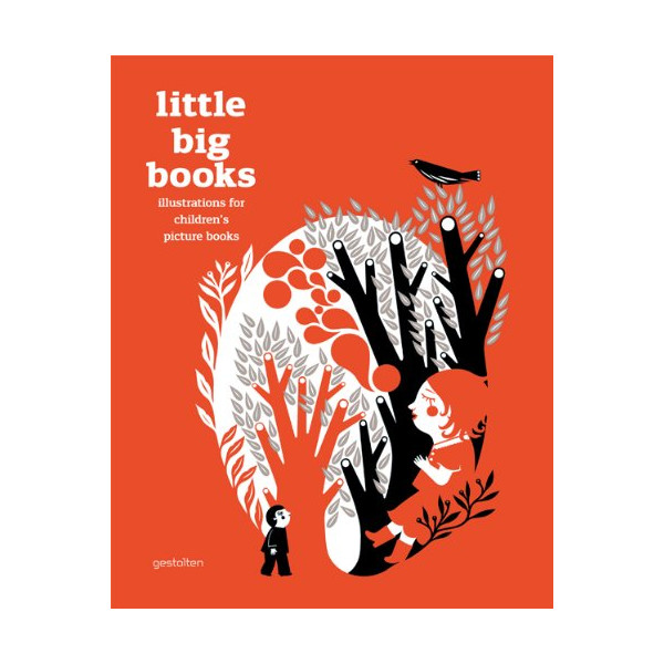 Little Big Books: Illustrations for Children's Picture Books