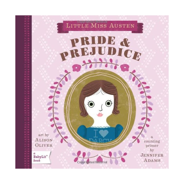 Pride & Prejudice: A BabyLit®Counting Primer (English and English Edition)
