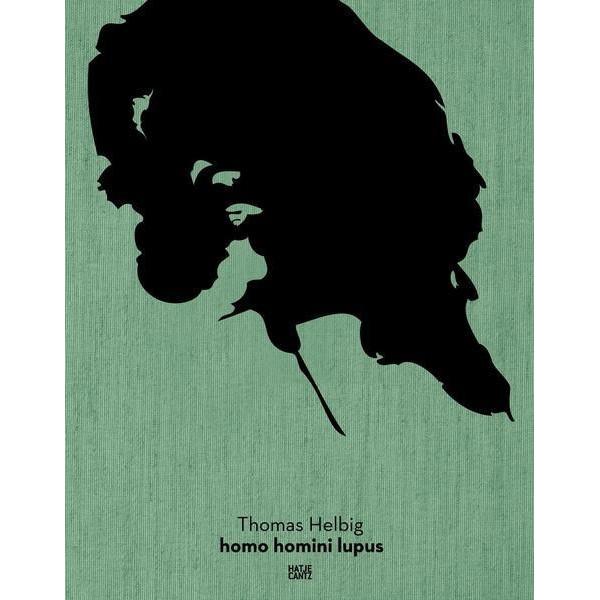 Thomas Helbig: Homo Homini Lupus
