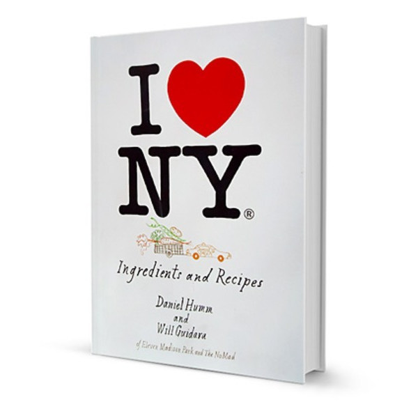 I Love New York: Ingredients and Recipes [Hardcover]
