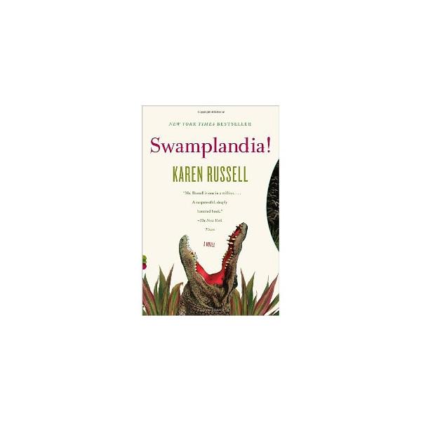 Swamplandia! (Vintage Contemporaries) [Paperback]