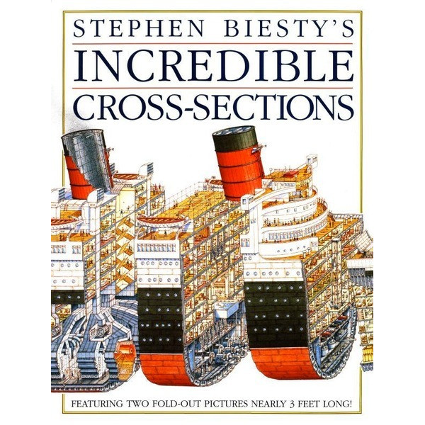 Stephen Biesty's Incredible Cross-Sections, Hardcover