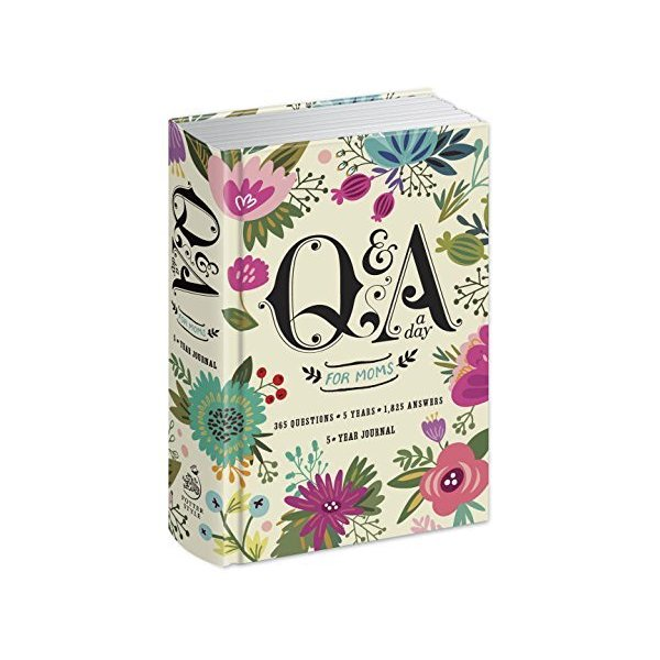 Q&A a Day for Moms: A 5-Year Journal by Potter Style(October 13, 2015) Diary