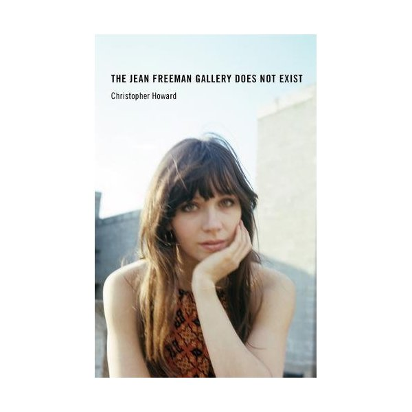 The Jean Freeman Gallery Does Not Exist (The MIT Press)