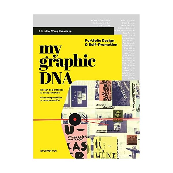 My Graphic DNA: Portfolio Design & Self-Promotion