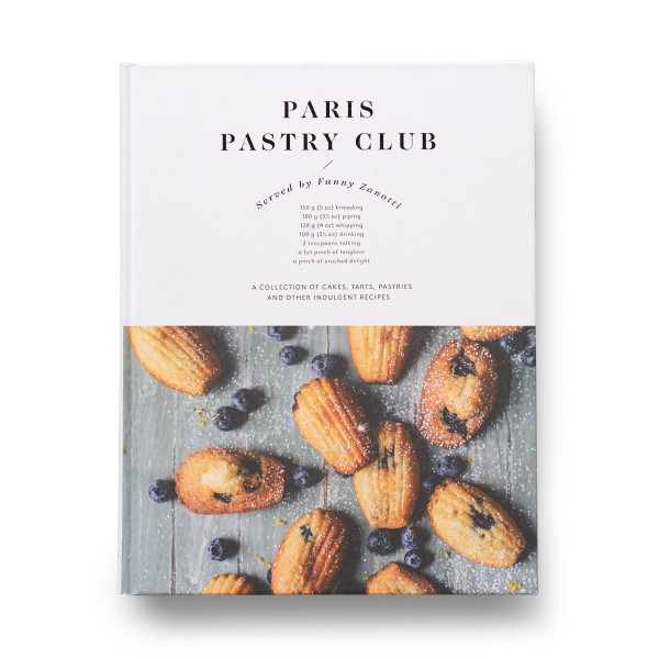 Paris Pastry Club: Indulgent Recipes