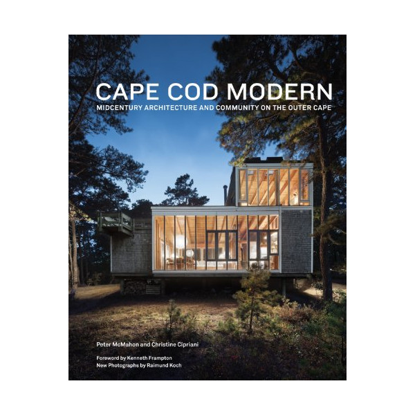 Cape Cod Modern: Midcentury Architecture and Community