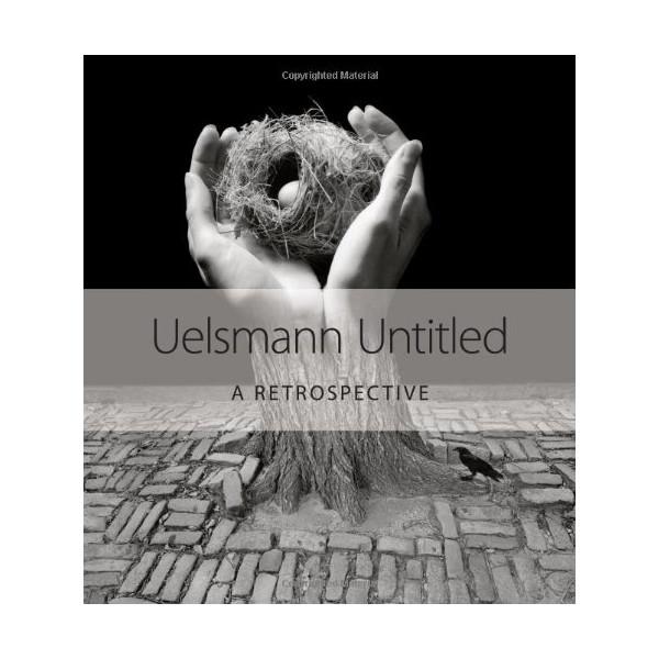 Uelsmann Untitled: A Retrospective