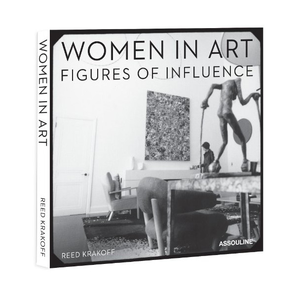Women in Art: Figures of Influence by Reed Krakoff: Gallerist