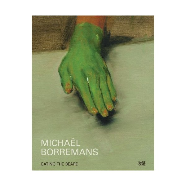 Michaël Borremans: Eating the Beard