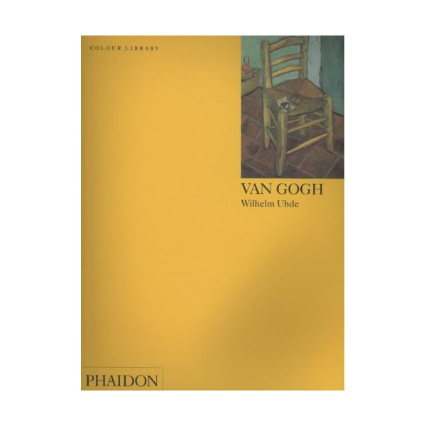 Van Gogh: Colour Library (Phaidon Colour Library)