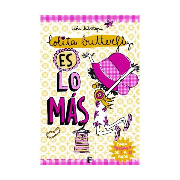 Lolita Butterfly es lo más  (B DE BOOKS) (Spanish Edition)
