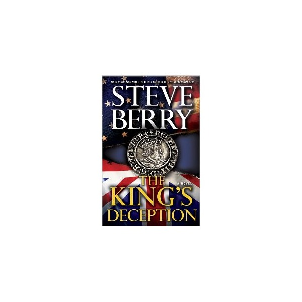 The King's Deception: A Novel (Cotton Malone) [Hardcover]