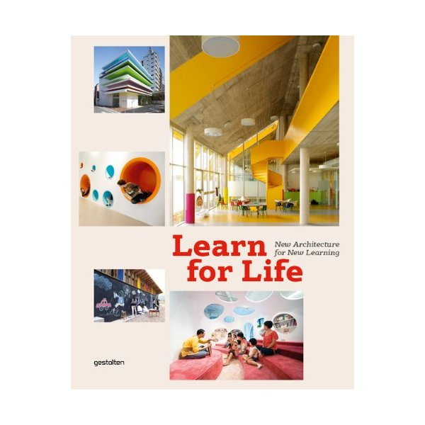 Learn for Life: New Architecture for New Learning