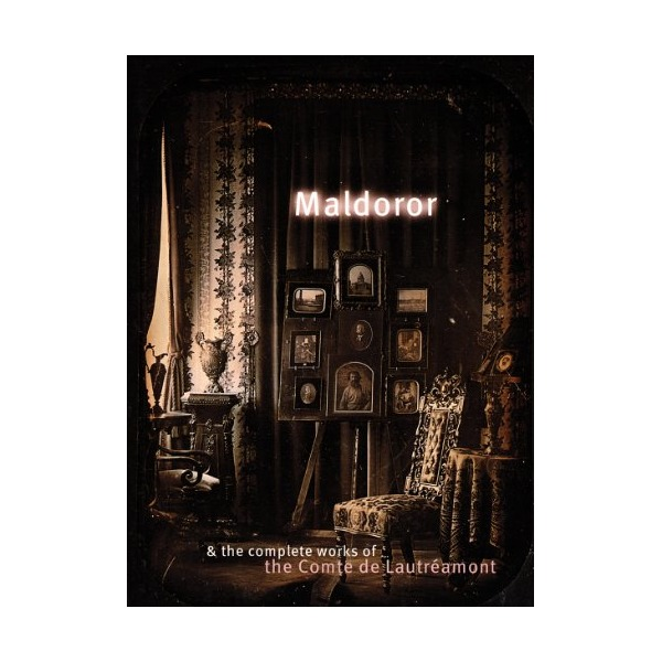 Maldoror and the Complete Works of the Comte de Lautréamont