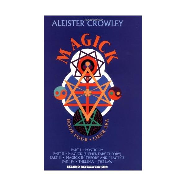 Magick: Liber ABA (Book 4)