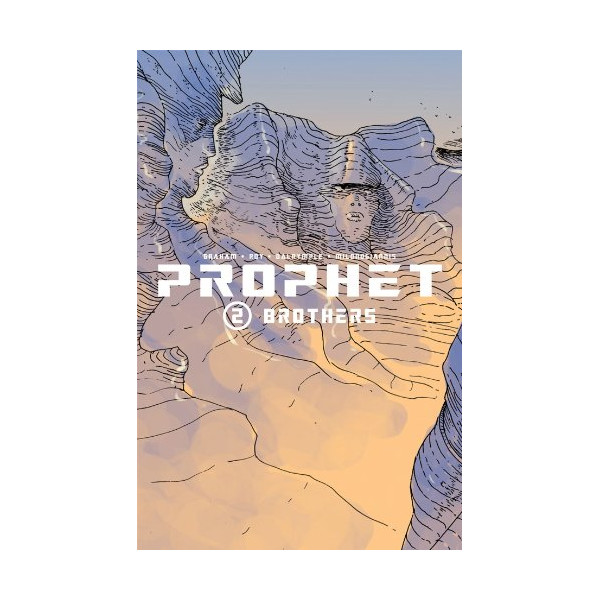 Prophet Volume 2: Brothers TP