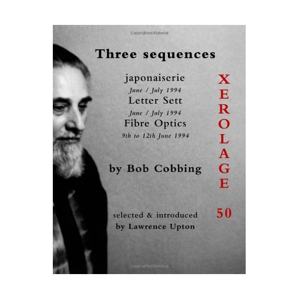 Three Sequences: 50 (Xerolage)