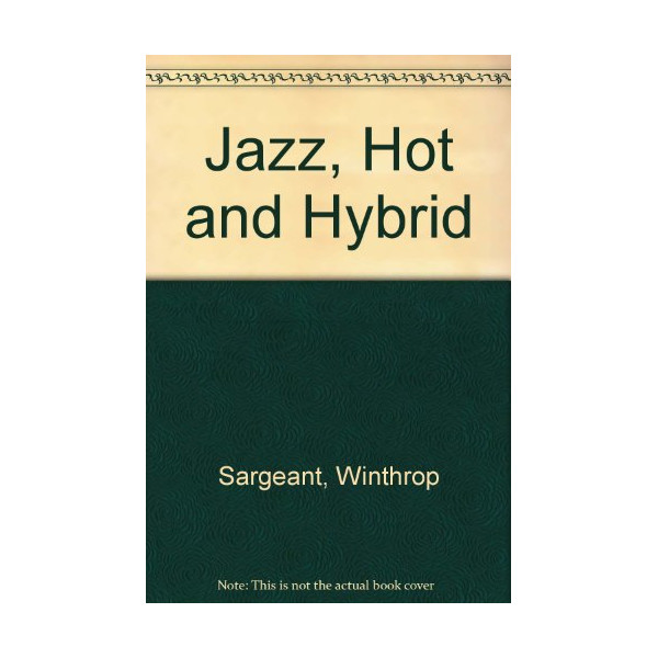 Jazz, Hot and Hybrid