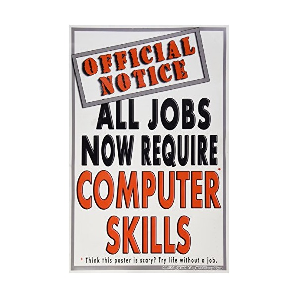 #139 Computer Skills Poster, Motivational Poster, School Technology Poster