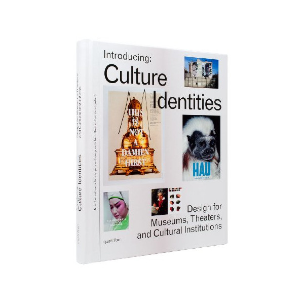 Introducing: Culture Identities: Design for Museums, Theaters, and Cultural Institutions