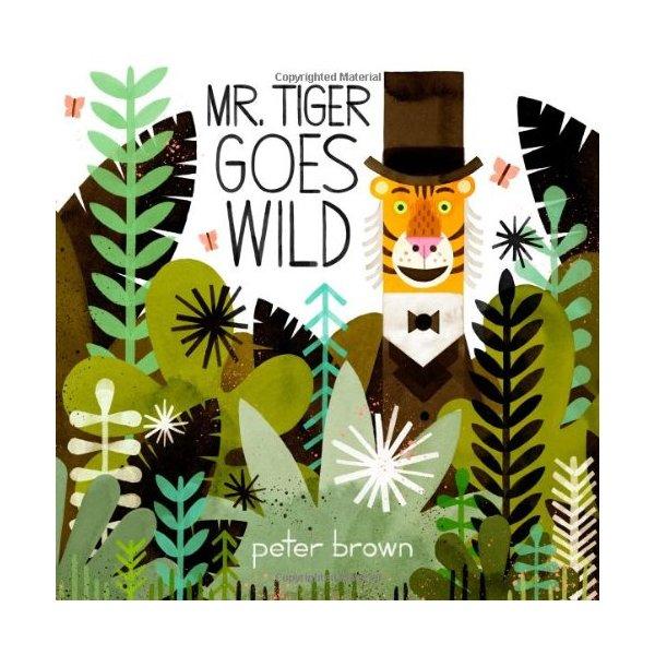 Mr. Tiger Goes Wild