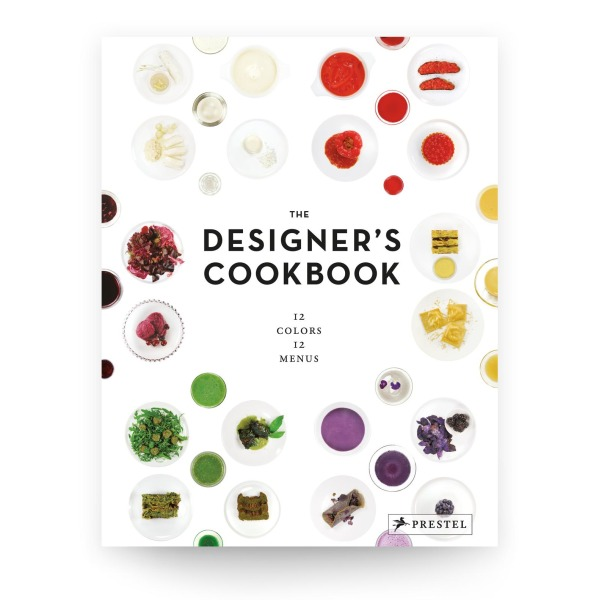The Designer's Cookbook: 12 Colors, 12 Menus