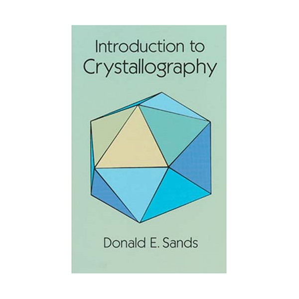 Introduction to Crystallography (Dover Books on Chemistry)