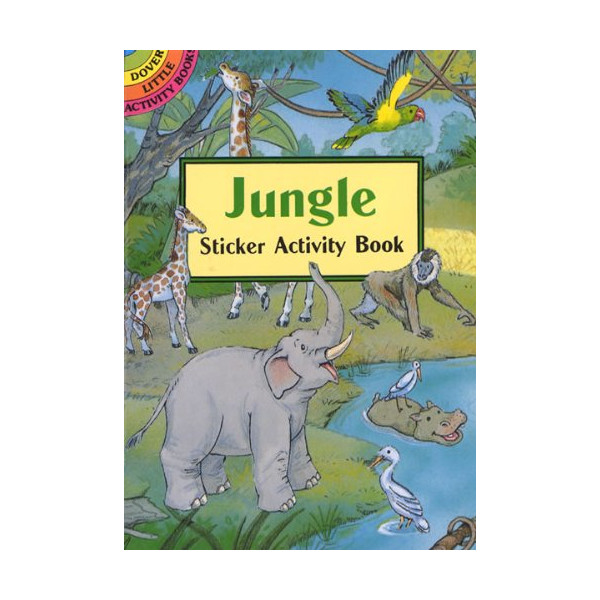 Jungle Sticker Activity Book (Dover Little Activity Books Stickers)