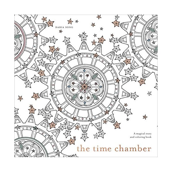 The Time Chamber: A Magical Story and Coloring Book (Time Series)