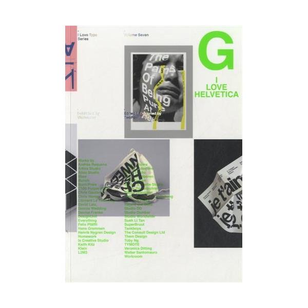 I love Type 07 : Helvetica