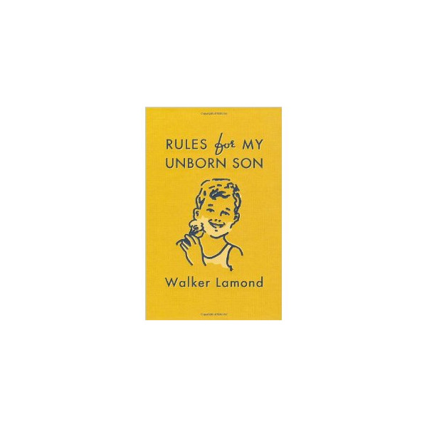 Rules for My Unborn Son [Hardcover]
