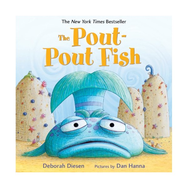 Pout-Pout Fish, The (A Pout-Pout Fish Adventure)