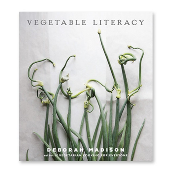 Vegetable Literacy: Cooking and Gardening with Twelve Families from the Edible Plant Kingdom