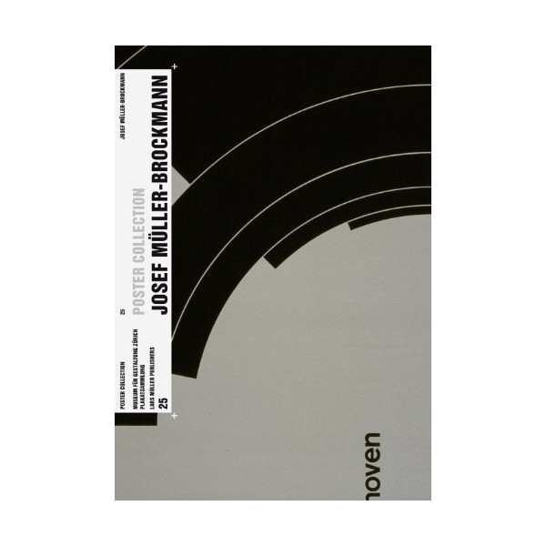 Josef Muller-Brockmann: Poster Collection 25 (English and German Edition)