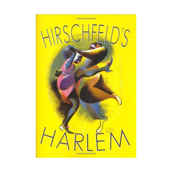 Hirschfeld's Harlem: Manhattan's Legendary Artist Illustrates This Legendary City Within a City