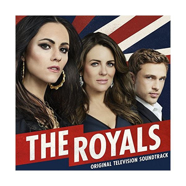 The Royals (Original Television Soundtrack) [Explicit]
