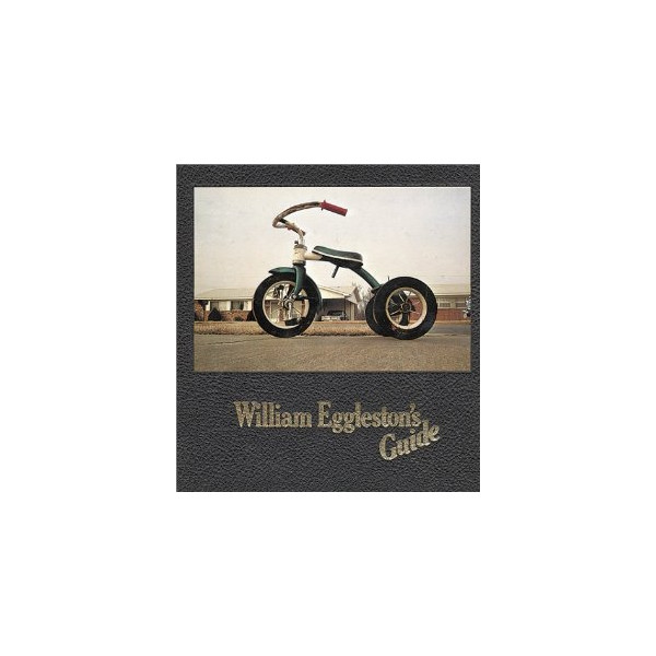 William Eggleston's Guide [Hardcover]
