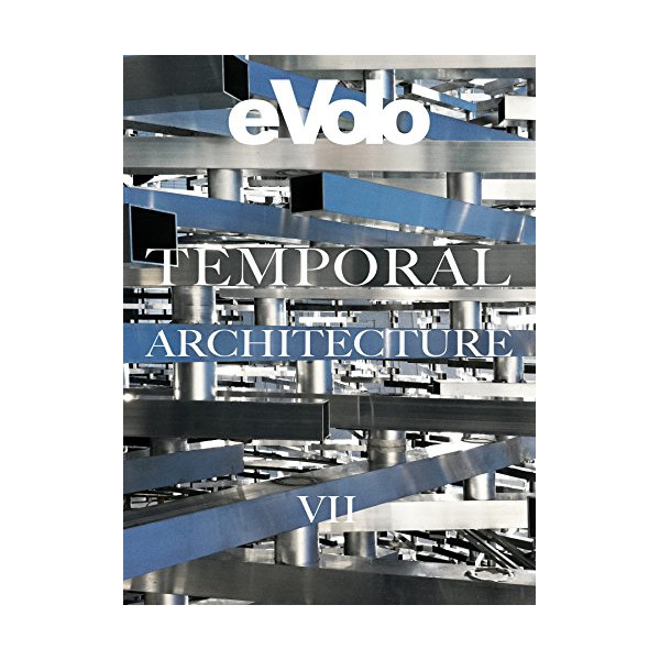 Temporal Architecture: eVolo 7